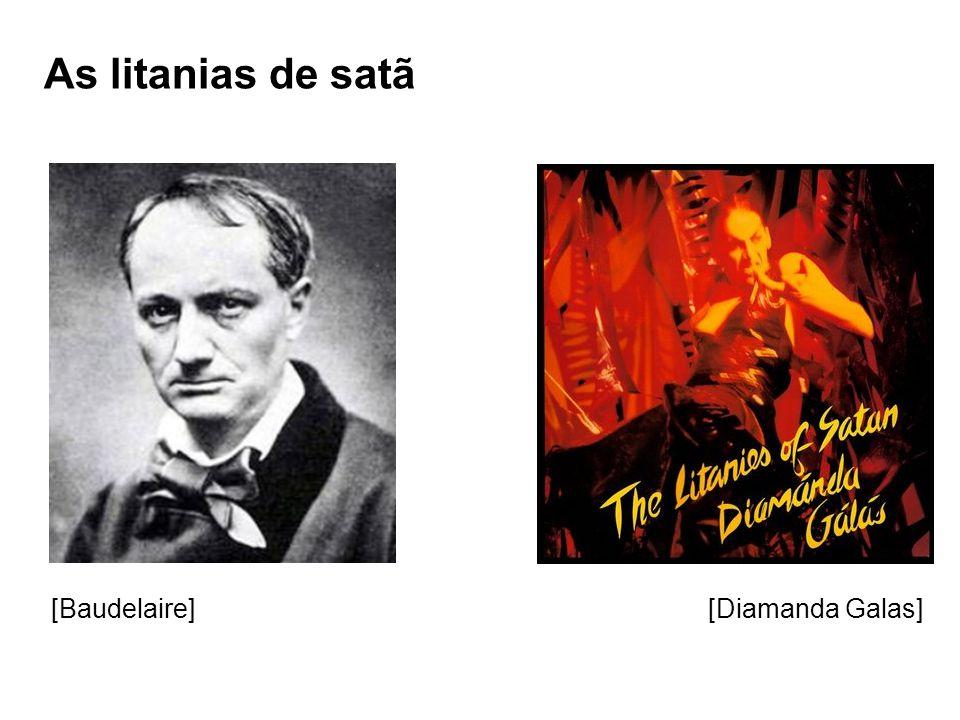 As litanias de satã [Baudelaire] [Diamanda Galas]